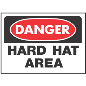 10 X 14 HARD HAT AREA SIGN