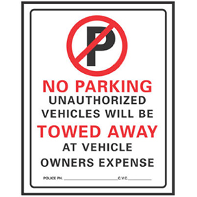 19 X 15 NO PARKING UNAUTHORIZED VEHICLES WILL BE